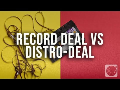 the difference between a record deal and distribution deal
